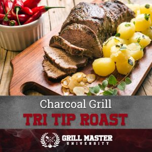 Tri tip roast on a charcoal grill