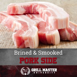 Brined and smoked pork side