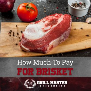 How much to pay for brisket