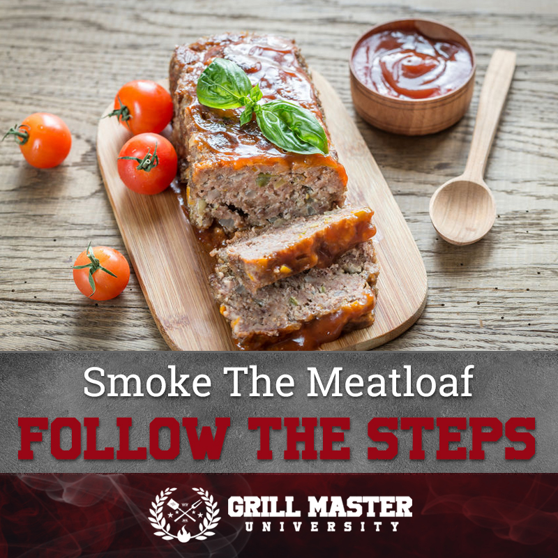 Smoke the meat loaf