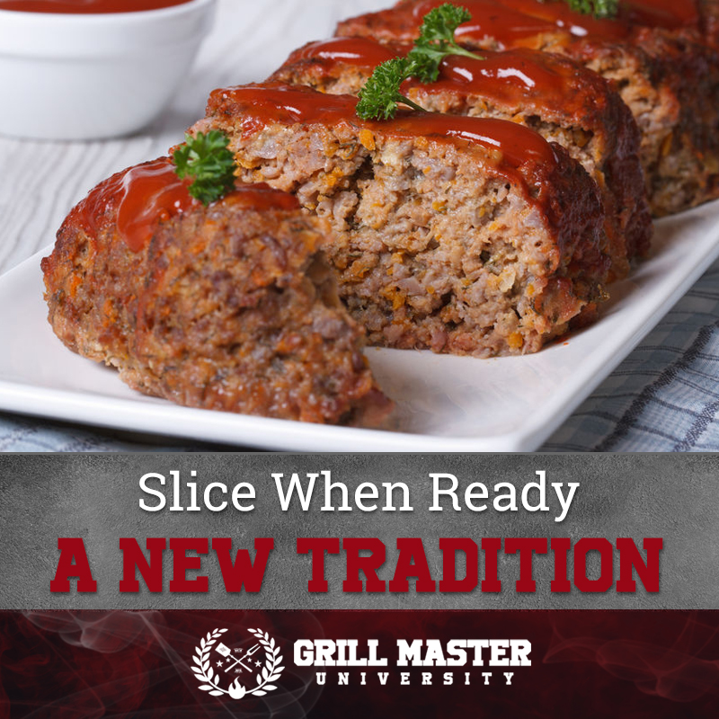 When ready slice the meatloaf