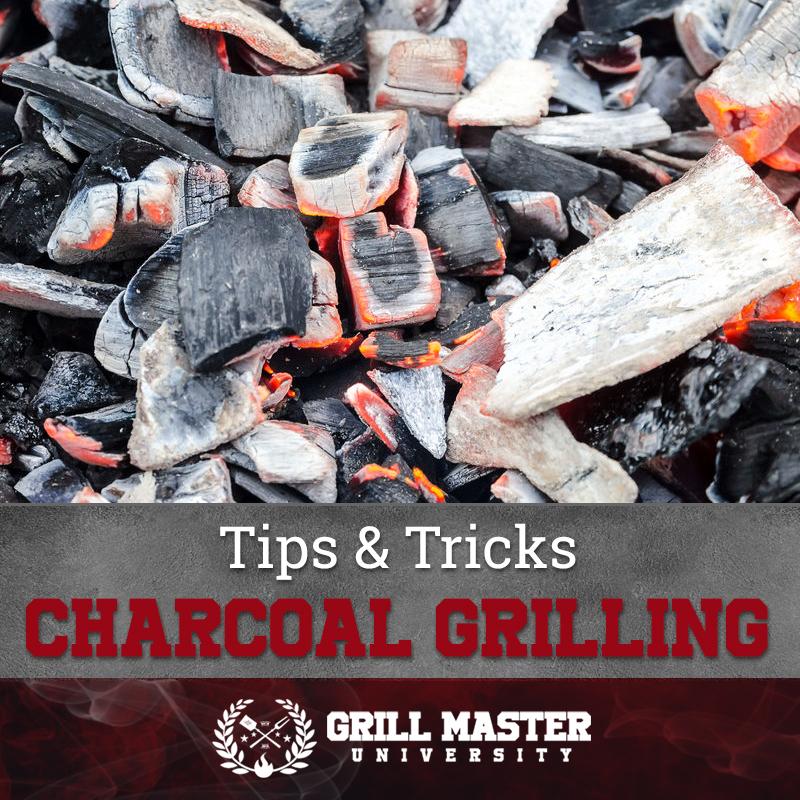 Tips And Tricks for Charcoal grilling