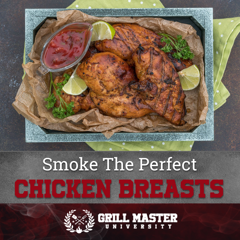 Smoke the perfect chicken breasts