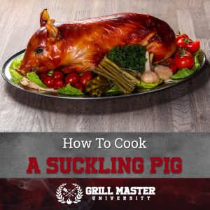 How To Cook A Suckling Pig