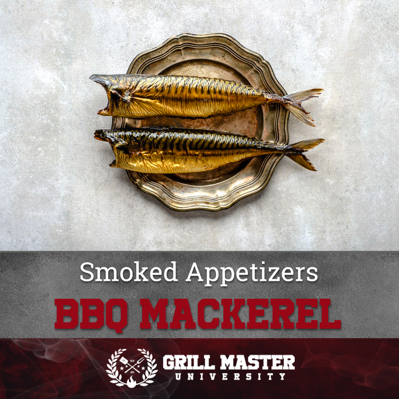 Smoked Appetizers BBQ Mackerel