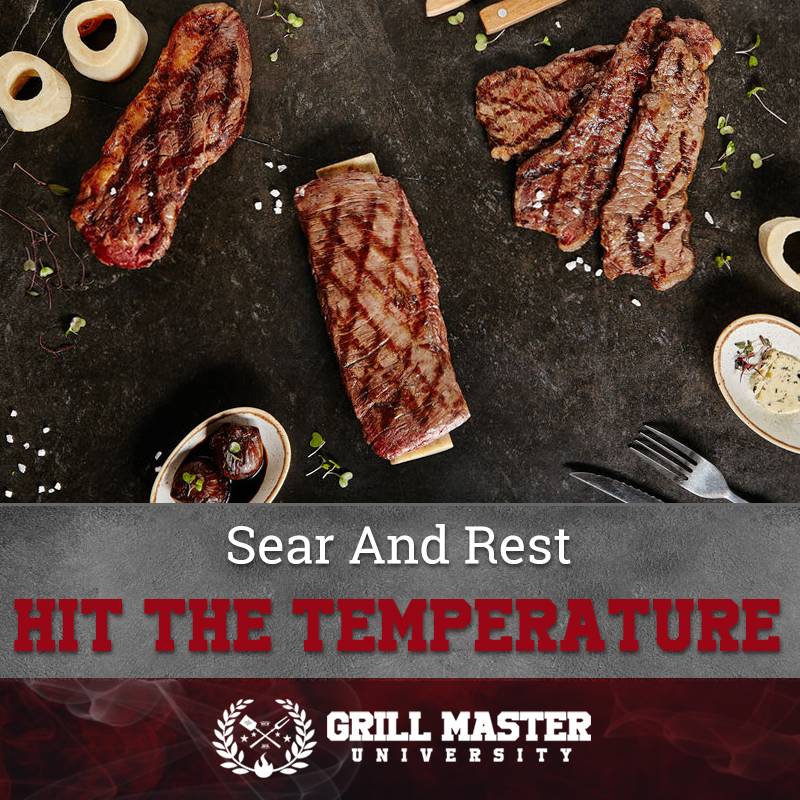 Sear And Rest Hit The Temperature