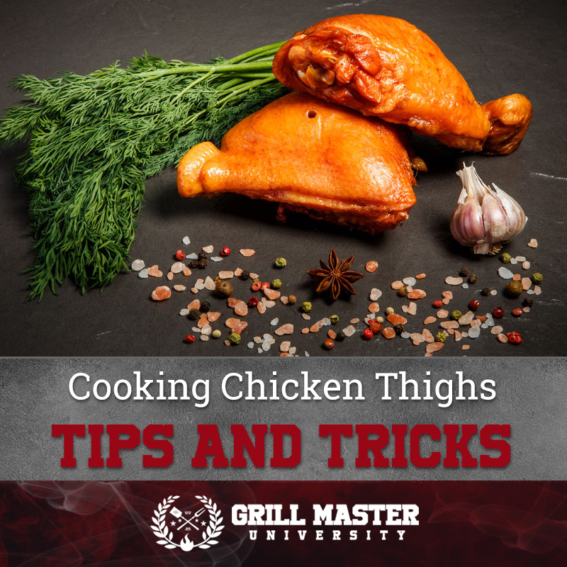 Cooking Chicken Thighs Tips And Tricks
