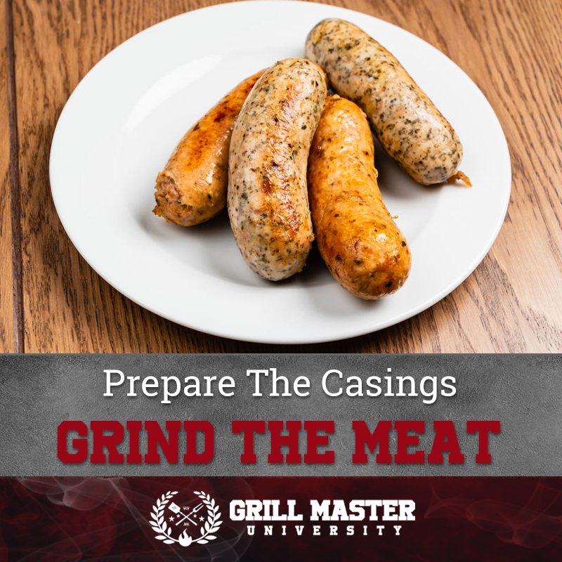 Prepare The Casings Grind The Meat