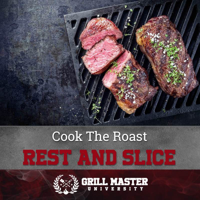 Cook the roast, rest an slice