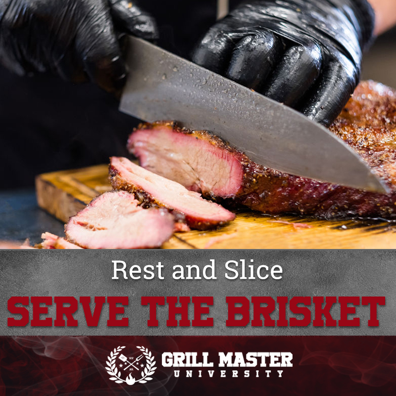 Rest and Slice Serve The Brisket