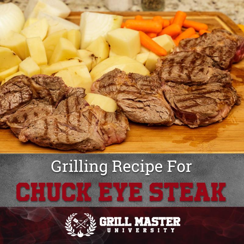 Grilling Recipe For Chuck Eye Steak