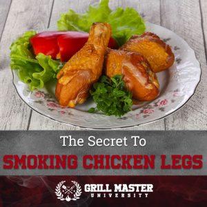 The Secret To Smoked Chicken Legs