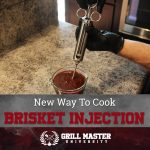 Injecting and Cooking Brisket