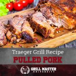 Pulled Pork on a Traeger Grill