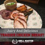 Smoked Boneless Traeger Chicken Breast Recipe