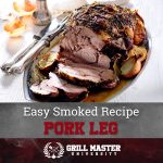 Smoked Pork Leg Recipe